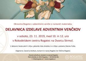 Delavnica izdelave adventnih venčkov @ Rokodelski center Rogatec, Dvorec Strmol